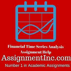 Financial Time Series Analysis Assignment Help