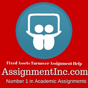 Fixed Assets Turnover Assignment Help