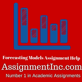 Forecasting Models Assignment Help