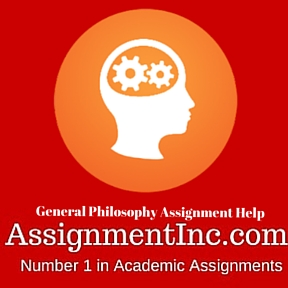 General Philosophy Assignment Help