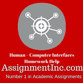 Human Computer Interfaces Homework Help
