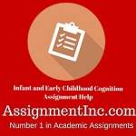 Infant and Early Childhood Cognition