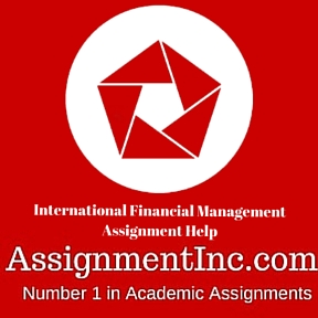 International Financial Management Assignment Help