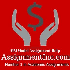 MM Model Assignment Help
