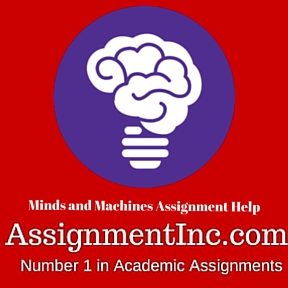 Minds and Machines Assignment Help