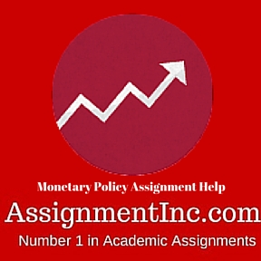Monetary Policy Assignment Help