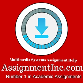 Multimedia Systems Assignment Help