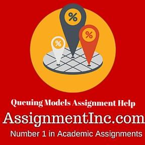 Queuing Models Assignment Help