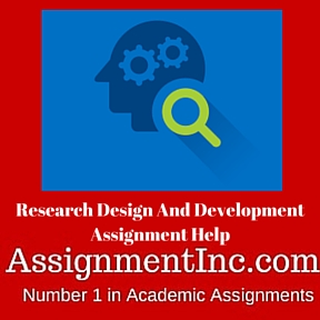 Research Design And Development Assignment Help