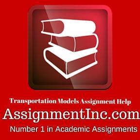Transportation Models Assignment Help
