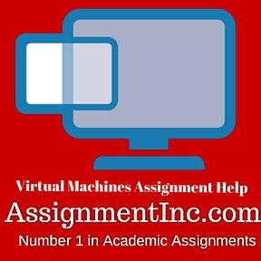 Virtual Machines Assignment Help