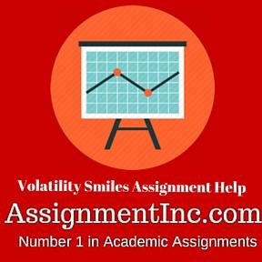 Volatility Smiles Assignment Help