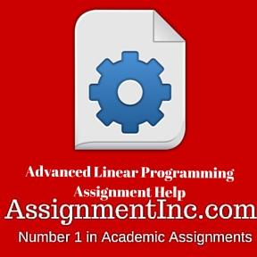 Advanced Linear Programming Assignment Help
