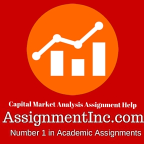 Capital Market Analysis Assignment Help