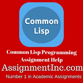 Common Lisp Programming Assignment Help