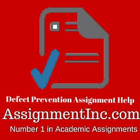 Defect Prevention Assignment Help