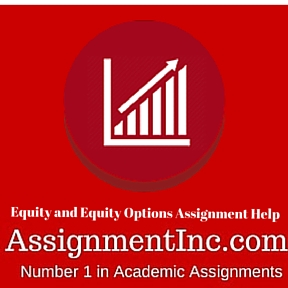 Equity and Equity Options Assignment Help