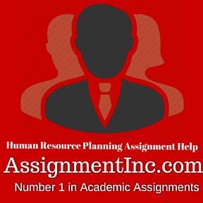Human Resource Planning Assignment Help