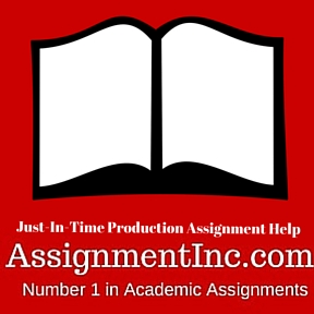 Just-In-Time Production Assignment Help
