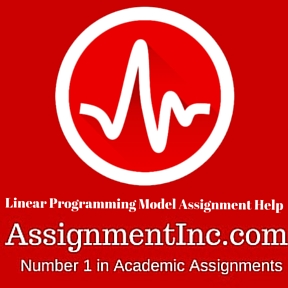 linear programming model assignment questions Answer to project paper assignment (linear programming models) this is a chance to perhaps incorporate some of your experience, in.