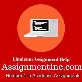 Linoleum Assignment Help