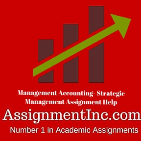 management accounting strategic management assignment help and  management accounting strategic management assignment help