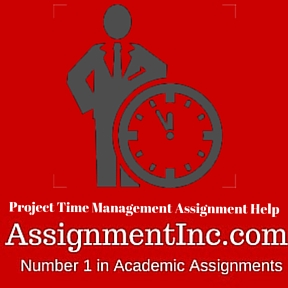 Project Time Management Assignment Help