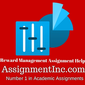 Reward Management Assignment Help