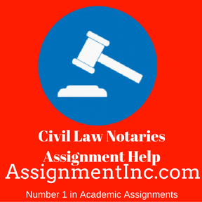 Civil Law Notaries Assignment Help