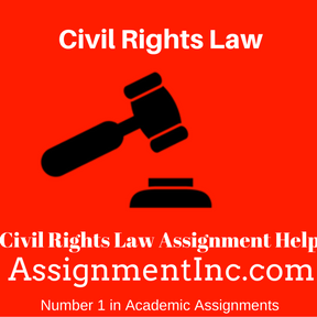 Civil Rights Law Assignment Help