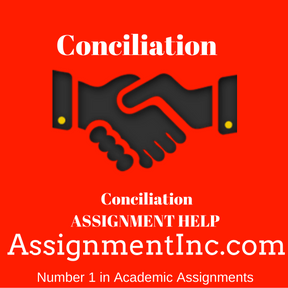 Conciliation ASSIGNMENT HELP