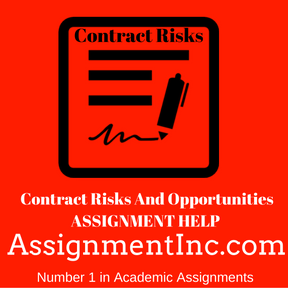 Contract Risks And Opportunities ASSIGNMENT HELP