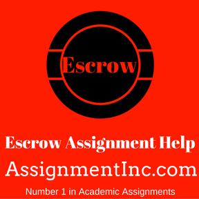 Escrow Assignment Help