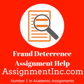 Fraud Deterrence Assignment Help