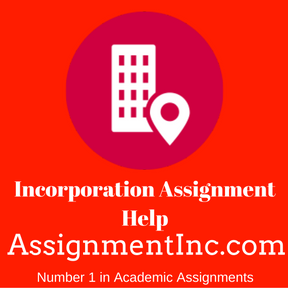 Incorporation Assignment Help