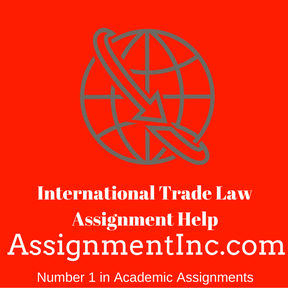 International Trade Law Assignment Help