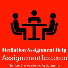 Mediation Assignment Help