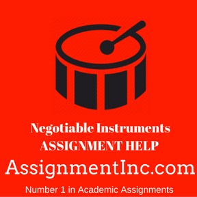 Negotiable Instruments ASSIGNMENT HELP