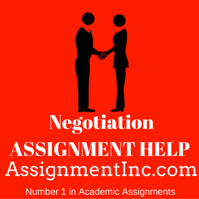 Negotiation ASSIGNMENT HELP