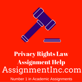 Privacy Rights Law Assignment Help