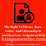 The Right To Privacy, Race, Crime, And Citizenship In American Law
