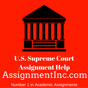 U.S. Supreme Court Assignment Help
