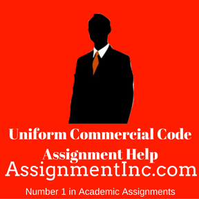 Uniform Commercial Code Assignment Help