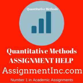 Quantitative Methods ASSIGNMENT HELP