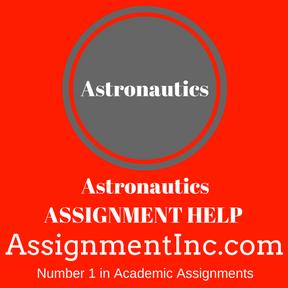 Astronautics ASSIGNMENT HELP