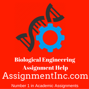 Biological Engineering ASSIGNMENT HELP