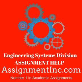 Engineering Systems Division ASSIGNMENT HELP