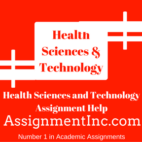 Health Sciences and Technology Assignment Help