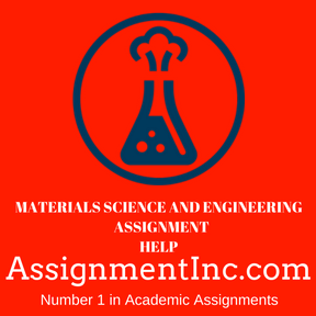 Materials Science and Engineering ASSIGNMENT HELP