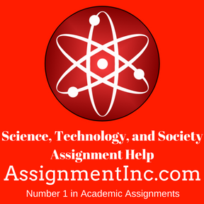 Science, Technology, and Society Assignment Help